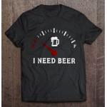 Unisex t-shirt I NEED BEER